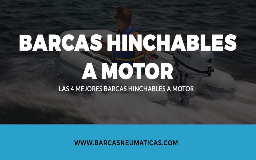 Barcas hinchables a motor
