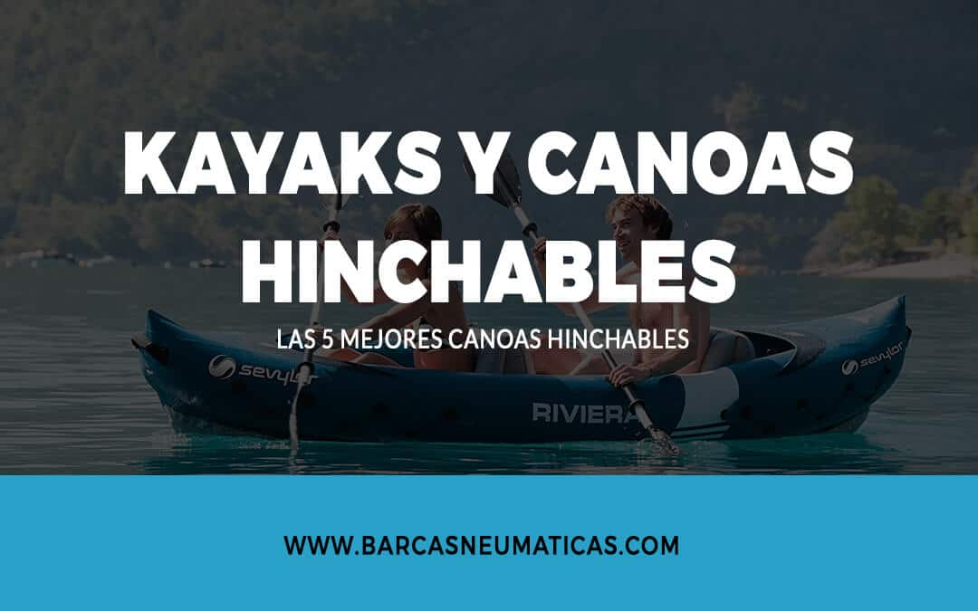 Canoas hinchables